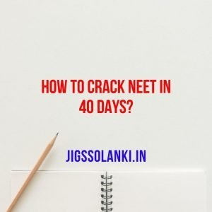 How To Crack NEET in 40 days??