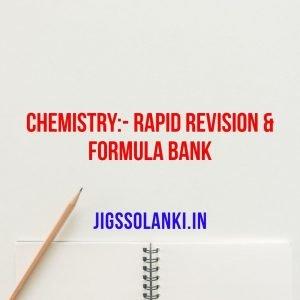 Chemistry:- Rapid Revision & Formula Bank