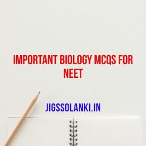 Important Biology MCQs for NEET