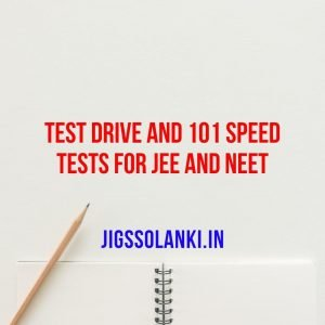 Test Drive and 101 Speed Tests For JEE and NEET