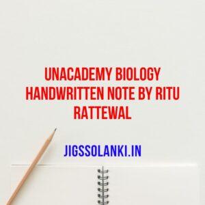 Unacademy Biology Handwritten Note By Ritu Rattewal