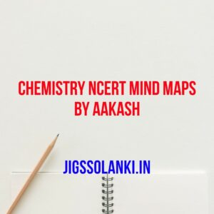 Chemistry NCERT Mind Maps By Aakash