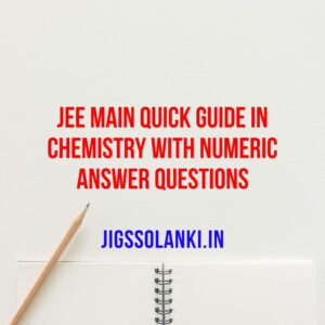 JEE Main Quick Guide in Chemistry With Numeric Answer Questions